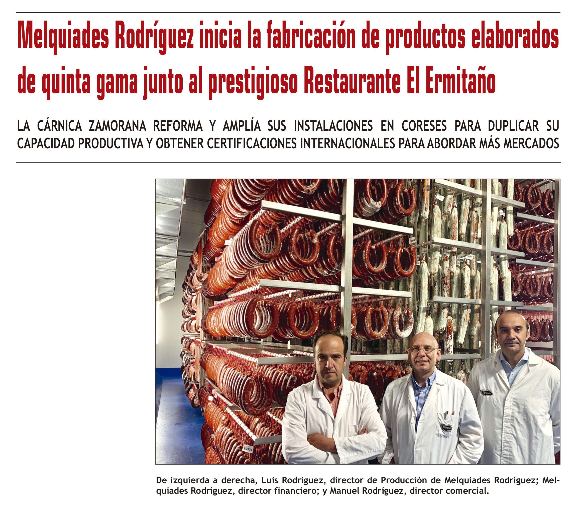 Melquiades Rodríguez inicia la fabricación de productos elaborados de quinta gama junto al prestigioso Restaurante El Ermitaño - Castilla y León Económica